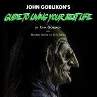 john-goblikons-guide-to-living-your-best-life.jpg