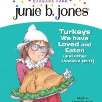 junie-b-first-grader-turkeys-we-have-loved-and-eaten-and-other-thankful-stuff-junie-b-jones.jpg