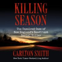 killing-season-the-unsolved-case-of-new-englands-deadliest-serial-killer.jpg