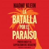la-batalla-por-el-paraiso-puerto-rico-y-el-capitalismo-del-desastre.jpg