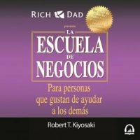 la-escuela-de-negocios-padre-rico-para-personas-que-gustan-de-ayudar-a-los-demas.jpg