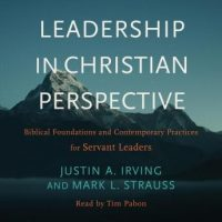 leadership-in-christian-perspective-biblical-foundations-and-contemporary-practices-for-servant-leaders.jpg