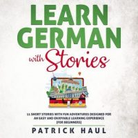 learn-german-with-stories-11-short-stories-with-fun-adventures-designed-for-an-easy-and-enjoyable-learning-experience-for-beginners.jpg
