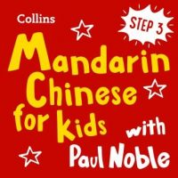 learn-mandarin-chinese-for-kids-with-paul-noble-step-3-easy-and-fun.jpg