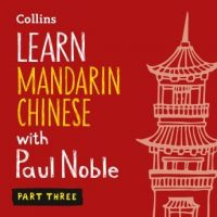 learn-mandarin-chinese-with-paul-noble-part-3.jpg