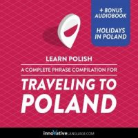 learn-polish-a-complete-phrase-compilation-for-traveling-to-poland-plus-bonus-audiobook-holidays-in-poland.jpg