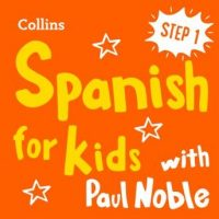 learn-spanish-for-kids-with-paul-noble-step-1-easy-and-fun.jpg