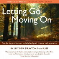 letting-go-moving-on-comforting-meditations-to-help-heal-grief-divorce-and-separation.jpg