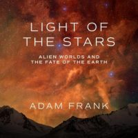 light-of-the-stars-alien-worlds-and-the-fate-of-the-earth.jpg