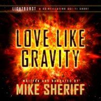 lightburst-love-like-gravity.jpg