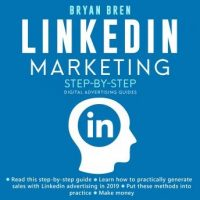 linkedin-marketing-step-by-step-the-guide-to-linkedin-advertising-that-will-teach-you-how-to-sell-anything-through-linkedin-learn-how-to-develop-a-strategy-and-grow-your-business.jpg