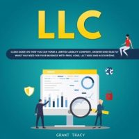 llc-clear-guide-on-how-you-can-form-a-limited-liability-company-understand-exactly-what-you-need-for-your-business-with-pros-cons-llc-taxes-and-accounting.jpg