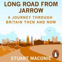 long-road-from-jarrow-a-journey-through-britain-then-and-now.jpg