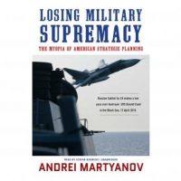 losing-military-supremacy-the-myopia-of-american-strategic-planning.jpg