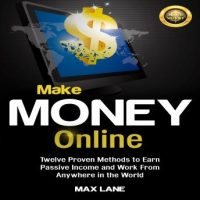 make-money-online-twelve-proven-methods-to-earn-passive-income-and-work-from-anywhere-in-the-world.jpg