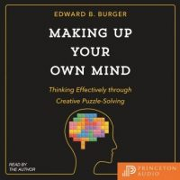 making-up-your-own-mind-thinking-effectively-through-creative-puzzle-solving.jpg