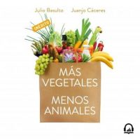 mas-vegetales-menos-animales-una-alimentacion-mas-saludable-y-sostenible.jpg