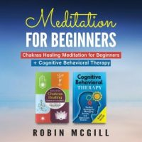 meditation-for-beginners-this-book-includes-chakras-healing-meditation-for-beginners-how-to-balance-the-chakras-and-radiate-positive-energy-cognitive-behavioral-therapy-the-best-strategy-for-m.jpg