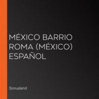 mexico-barrio-roma-mexico-espanol.jpg