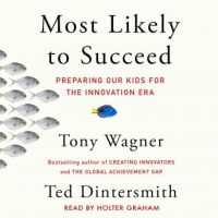 most-likely-to-succeed-preparing-our-kids-for-the-new-innovation-era.jpg