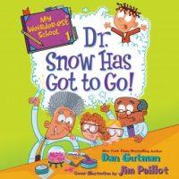 my-weirder-est-school-1-dr-snow-has-got-to-go.jpg