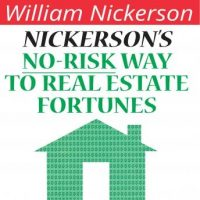 nickersons-no-risk-way-to-real-estate-fortunes.jpg