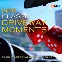 npr-classic-driveway-moments-radio-stories-that-wont-let-you-go.jpg