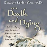 on-death-and-dying-what-the-dying-have-to-teach-doctors-nurses-clergy-and-their-own-families.jpg