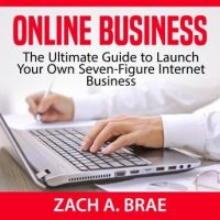 online-business-the-ultimate-guide-to-launch-your-own-seven-figure-internet-business.jpg