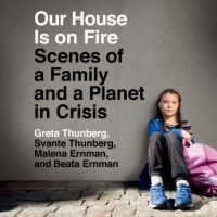 our-house-is-on-fire-scenes-of-a-family-and-a-planet-in-crisis.jpg