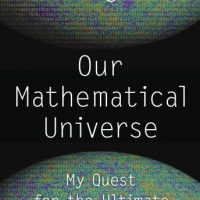 our-mathematical-universe-my-quest-for-the-ultimate-nature-of-reality.jpg