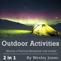 outdoor-activities-become-a-practical-backpacker-and-camper.jpg