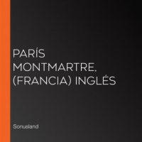 paris-montmartre-francia-ingles.jpg