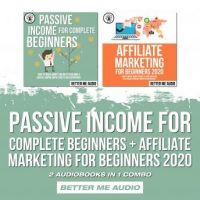 passive-income-for-complete-beginners-affiliate-marketing-for-beginners-2020-2-audiobooks-in-1-combo.jpg