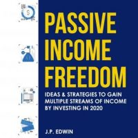 passive-income-freedom-ideas-strategies-to-gain-multiple-streams-of-income-by-investing-in-2020.jpg