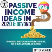 passive-income-ideas-in-2020-beyond-how-to-make-money-online-with-membership-sites-kdp-affiliate-marketing-and-blogging.jpg