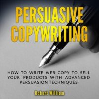 persuasive-copywriting-how-to-write-web-copy-to-sell-your-products-with-advanced-persuasion-techniques.jpg