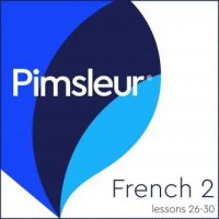 pimsleur-french-level-2-lessons-26-30-learn-to-speak-understand-and-read-french-with-pimsleur-language-programs.jpg