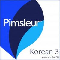 pimsleur-korean-level-3-lessons-26-30-learn-to-speak-and-understand-korean-with-pimsleur-language-programs.jpg