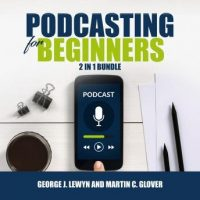 podcasting-for-beginners-bundle-2-in-1-bundle-podcast-and-podcasting.jpg