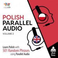 polish-parallel-audio-learn-polish-with-501-random-phrases-using-parallel-audio-volume-2.jpg