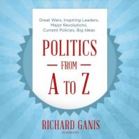 politics-from-a-to-z-great-wars-inspiring-leaders-major-revolutions-current-policies-big-ideas.jpg