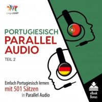 portugiesisch-parallel-audio-einfach-portugiesisch-lernen-mit-501-satzen-in-parallel-audio-teil-2.jpg