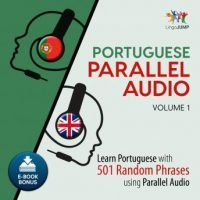 portuguese-parallel-audio-learn-portuguese-with-501-random-phrases-using-parallel-audio-volume-1.jpg