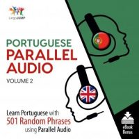 portuguese-parallel-audio-learn-portuguese-with-501-random-phrases-using-parallel-audio-volume-2.jpg