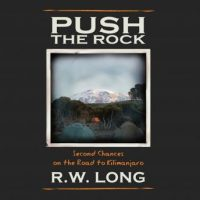 push-the-rock-second-chances-on-the-road-to-kilimanjaro.jpg