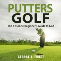 putters-golf-the-absolute-beginners-guide-to-golf.jpg