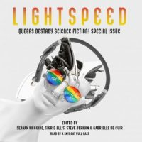 queers-destroy-science-fiction-lightspeed-magazine-special-issue-the-stories.jpg