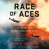 race-of-aces-wwiis-elite-airmen-and-the-epic-battle-to-become-the-master-of-the-sky.jpg