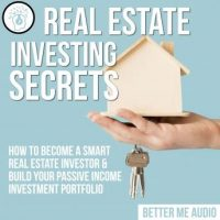 real-estate-investing-secrets-how-to-become-a-smart-real-estate-investor-build-your-passive-income-investment-portfolio.jpg